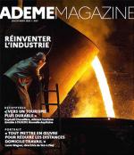 ADEME Magazine : Réinventer l'industrie